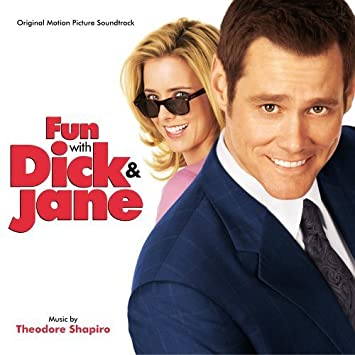 Fun with dick and jane sound track